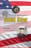 When Life Hands You a Gold Star, Jean Toler, 0974839191