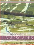 Post-Medieval Landscapes, Palmer, Marilyn, 1905119194