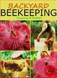 Backyard Beekeeping, Courtenay N. Smithers, 1921719192
