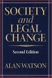 Society and Legal Change, Watson, Alan, 156639919X