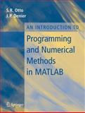 An Introduction to Programming and Numerical Methods in MATLAB, Denier, James P. and Otto, Steve, 1852339195