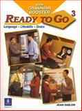Ready to Go with Grammar Booster Vol. 3 : Language, Lifeskills, Civics, Saslow, Joan M. and Collins, Tim, 0131919199