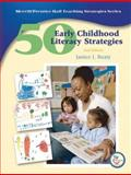 50 Early Childhood Literacy Strategies, Beaty, Janice J., 0132079194