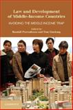 Law and Development of Middle-Income Countries : Avoiding the Middle-Income Trap, , 1107609194