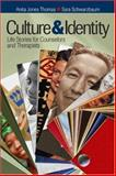 Culture and Identity : Life Stories for Counselors and Therapists, Thomas, Anita Jones, 1412909198