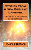 Stories from a New England Campfire, John French, 1470019191