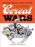 Raisin Bran and Other Cereal Wars, George Franklin, 1491739193