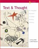 Text and Thought : An Integrated Approach to College Reading and Writing, Resnick, Judith and Lester, Lanny Martin, 0321089197