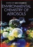 Environmental Chemistry of Aerosols, , 1405139196