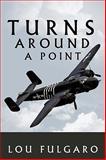 Turns Around a Point, Lou Fulgaro, 1449009190