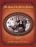 The Saga of the Seven Sisters, Gilbert Gray Patchett, 1493639196