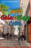 Guia de Viaje Cuba 2014, Yardley Glez, 1497529190