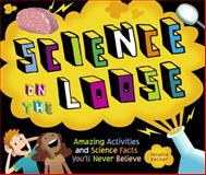 Science on the Loose, Helaine Becker, 189734919X