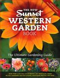 The New Western Garden Book, Sunset Magazine Editors, 0376039205