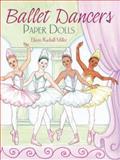 Ballet Dancers Paper Dolls, Eileen Rudisill Miller, 048647920X
