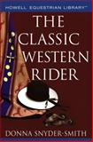 The Classic Western Rider, Donna Snyder-Smith, 0764599208
