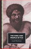 The King and People of Fiji, Joseph Waterhouse, 0824819209