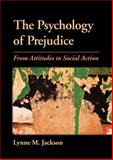 The Psychology of Prejudice 1st Edition