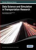 Data Science and Simulation in Transportation Research, Davy Janssens, 1466649208