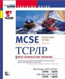 MCSE Training Guide : TCP/IP, Adam, Kelli and Scrimger, Rob, 1562059203