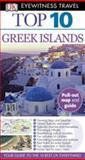 Eyewitness Travel Guides Top Ten - Greek Islands, Dorling Kindersley Publishing Staff, 0756669200