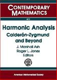 Harmonic Analysis : Calderon-Zygmund and Beyond, Vági, Stephen, 0821839209