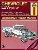 Haynes Chevrolet LUV Owners Workshop Manual, Pick-Up '72 Thru '82, Haynes, J. H. and Coomber, I. M., 0856969206