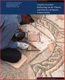 Lessons Learned - Reflecting on the Theory and Practice of Mosaic Conservation, Aïcha Ben Abed, 0892369205