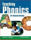 Teaching Phonics for Balanced Reading, Starrett, Edmund V., 1412939208