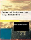 Fantasia of the Unconscious, D. H. Lawrence, 1434649202
