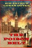 The Poison Belt - Large Print Edition, Arthur Conan Doyle, 1494289202