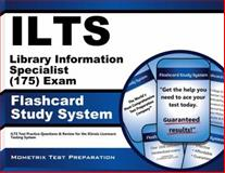 ILTS Library Information Specialist (175) Exam Flashcard Study System : ILTS Test Practice Questions and Review for the Illinois Licensure Testing System, ILTS Exam Secrets Test Prep Team, 1621209202