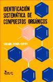 Identificación Sistemática de Compuestos Orgánicos 9789681809201