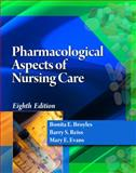 Pharmacological Aspects of Nursing Care, Broyles, Bonita E. and Reiss, Barry S., 1435489209