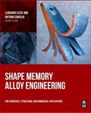 Shape Memory Alloy Engineering : For Aerospace, Structural and Other Applications, , 0080999204