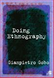 Doing Ethnography, Gobo, Giampietro, 1412919207
