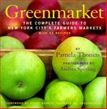 Greenmarket, Pamela Thomas, 155670920X