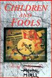 Children and Fools 9781930859203