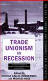 Trade Unionism in Recession 9780198279204