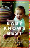 Baby Knows Best, Deborah Carlisle Solomon, 0316219207