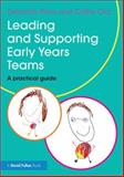 Leading and Supporting Early Years Teams : A Practical Guide, Price, Deborah and Ota, Cathy, 0415839203