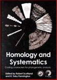 Homology and Systematics : Coding Characters for Phylogenetic Analysis, Pennington, Toby, 0748409203