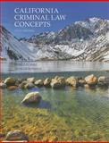 California Criminal Law Concepts, Hunt, Derald D. and Rutledge, J.D., Devallis, 1269149202