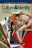Culture and Identity : Life Stories for Counselors and Therapists, Schwarzbaum, Sara and Schwarzbaum, Sara E., 1412909201