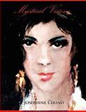 Mystical Visions, Josephine Cirino, 1425949207
