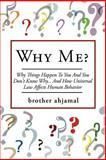 Why Me?, Brother Ahjamal, 1434309207