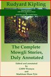 The Complete Mowgli Stories, Duly Annotated, Rudyard Kipling, 1481149202