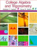 College Algebra and Trigonometry, Hackert, Adelbert F. and Sellers, Gene R., 0155079204