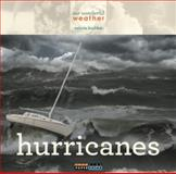 Our Wonderful Weather: Hurricanes, Valerie Bodden, 0898129206