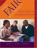 What's Fair Got to Do with It : Diversity Cases from Environmental Educators, , 0914409204